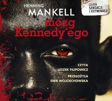 Mózg Kennedy ego - audiobook
