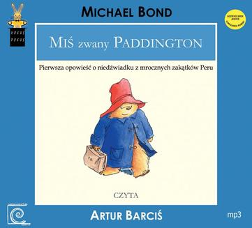 Miś zwany Paddington - audiobook