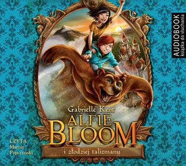 Alfie Bloom i złodziej talizmanu - audiobook