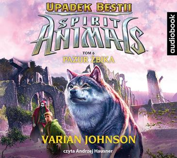 Spirit Animals. Upadek bestii. Tom 6. Pazur żbika - audiobook
