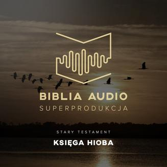 Biblia Audio. Księga Hioba - audiobook