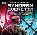 Syndrom Everetta. Tom 2. Cassandra - audiobook