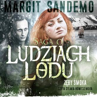 Saga o Ludziach Lodu. Zęby smoka. Tom XIX - audiobook