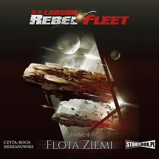 Rebel Fleet. Tom 4. Flota Ziemi - audiobook