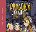 Dragona z Tarapatii - audiobook