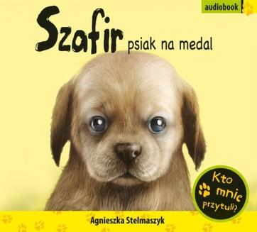 Szafir, psiak na medal - audiobook