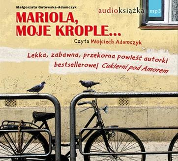 Mariola, moje krople… - audiobook
