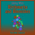 Living With Birthmarks and Blemishes - audiobook
