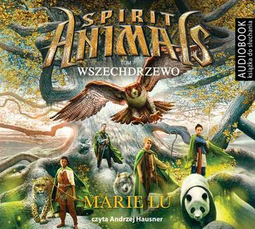 Spirit Animals. Tom 7. Wszechdrzewo - audiobook