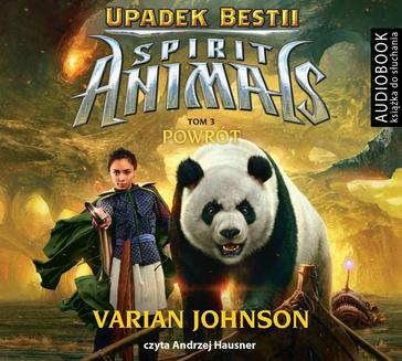 Spirit Animals. Upadek Bestii. Tom 3. Powrót - audiobook