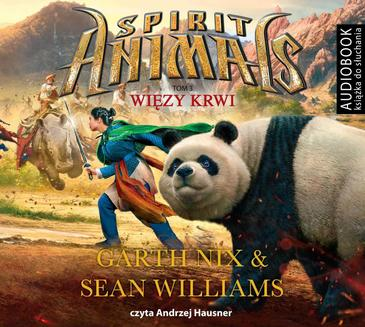 Spirit Animals. Tom 3. Więzy krwi - audiobook