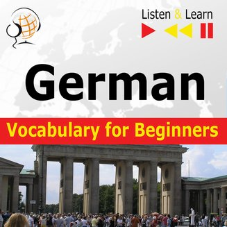 German Vocabulary for Beginners. Listen & Learn to Speak - audiokurs + ebook