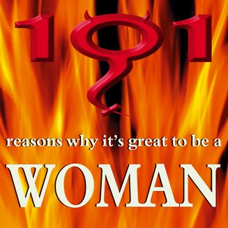 101 Reasons Why It's Great to be a Woman - audiobook