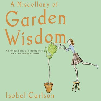 A Miscellany of Garden Wisdom - audiobook
