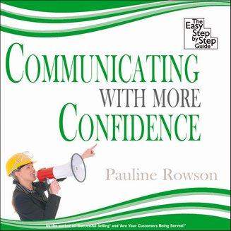Communicating With More Confidence - The Easy Step by Step Guide - audiobook