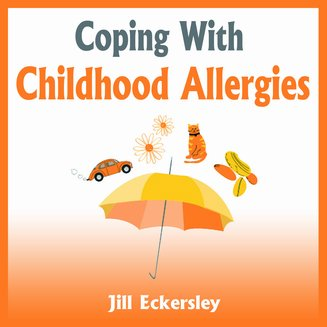 Coping With Childhood Allergies - audiobook