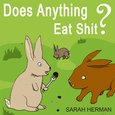 Does Anything Eat Shit? - And 101 Other Crap Questions and Answers - audiobook