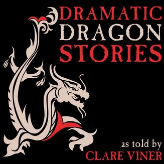 Dramatic Dragon Stories - audiobook