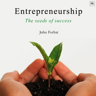 Entrepreneurship - The Seeds of Success - audiobook