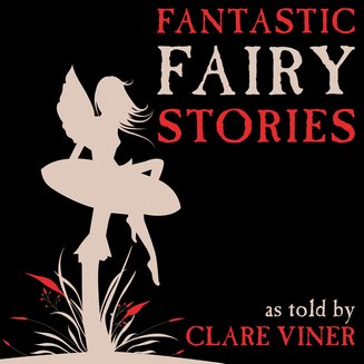 Fantastic Fairy Stories - audiobook