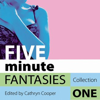 Five Minute Fantasies - Erotic Stories Collection One - audiobook