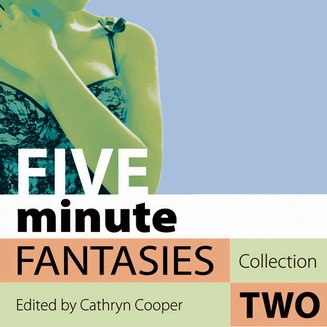 Five Minute Fantasies - Erotic Stories Collection Two - audiobook