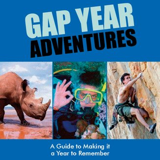 Gap Year Adventures - A Guide to Making it a Year to Remember - audiobook