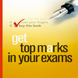 Get Top Marks In Your Exams - audiobook