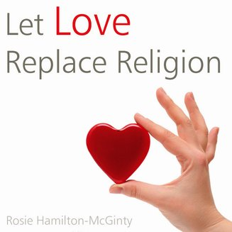 Let Love Replace Religion - audiobook