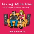 Living With Him - Everything You Need to Know - audiobook