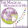 The Magical Monarch of Mo - audiobook