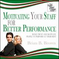 Motivating Your Staff for Better Performance - Build Trust and Motivate People - audiobook