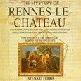 The Mystery of Rennes-Le-Chateau - audiobook
