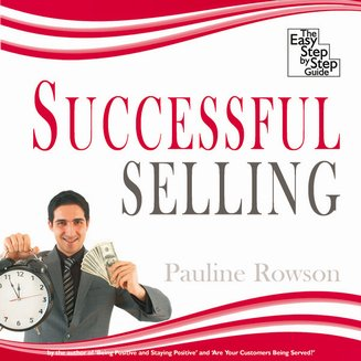 Successful Selling - The Easy Step by Step Guide - audiobook