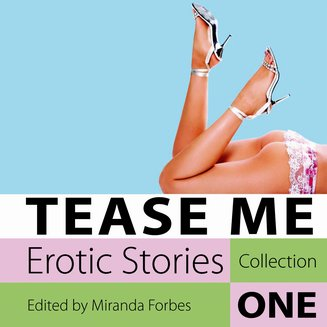 Tease Me - Erotic Stories Collection One - audiobook