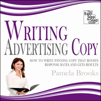 Writing Advertising Copy - How to Write Winning Copy that Boosts Response Rates and Gets Results - audiobook
