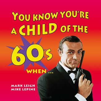 You Know You're a Child of the 60's When… - audiobook