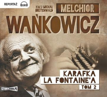 Karafka La Fontainea, Tom 2 - audiobook