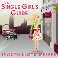 The Single Girl's Guide - audiobook