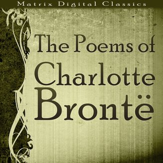 The Poems of Charlotte Brontë - audiobook