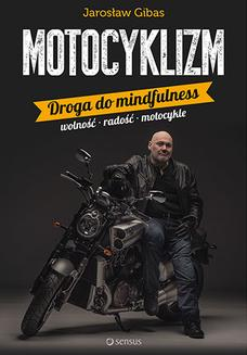 Motocyklizm. Droga do mindfulness - audiobook