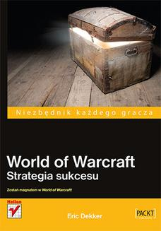 World of Warcraft. Strategia sukcesu - książka