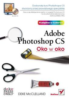 Oko w oko z Adobe Photoshop CS - książka