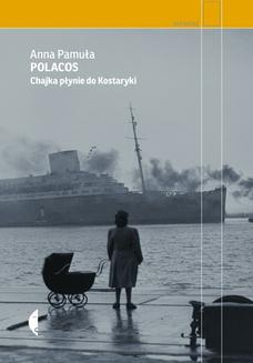 Polacos. Chajka płynie do Kostaryki - ebook/epub