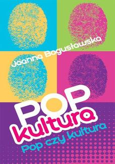 Popkultura - pop czy kultura - ebook/epub