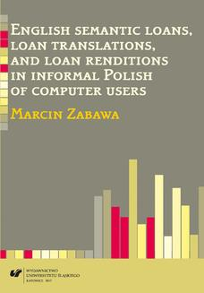 English semantic loans, loan translations, and loan renditions in informal Polish of computer users - ebook/pdf