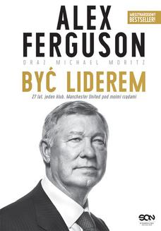 Alex Ferguson. Być liderem - ebook/epub