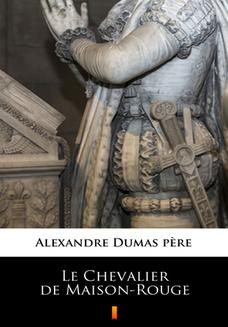 Le Chevalier de Maison-Rouge - ebook/epub
