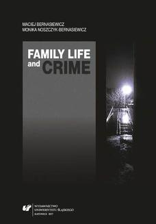 Family Life and Crime. Contemporary Research and Essays - ebook/pdf