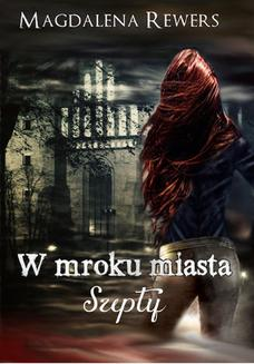 W mroku miasta. Szepty - ebook/epub